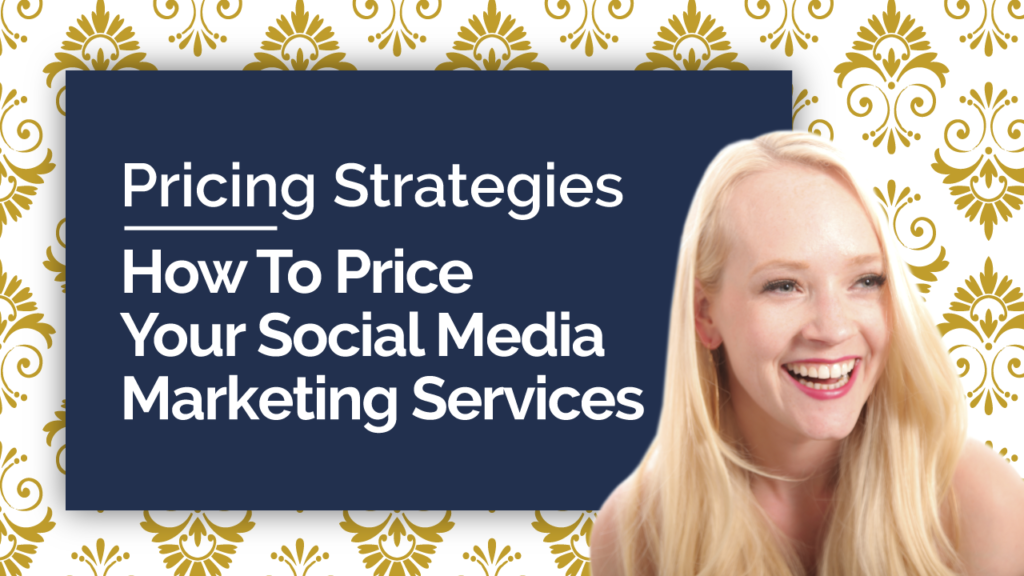Pricing Strategies---How-To-Price-Your-Social-Media-Marketing-Services