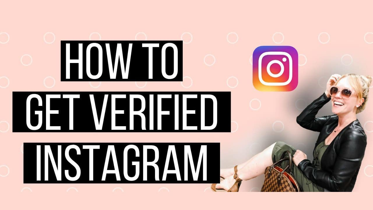 How to Get Verified on Instagram for Free: AKA How To Get A Blue Check On Instagram (Updated)