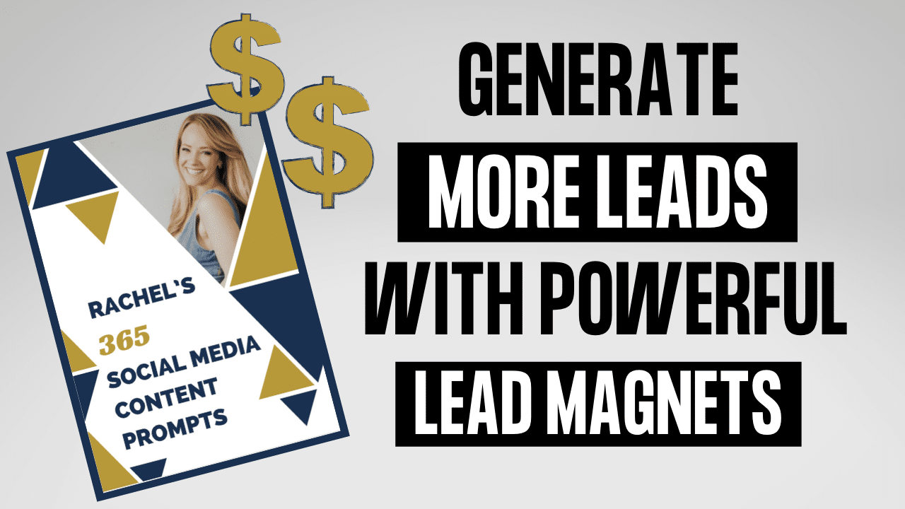 How To Create A Lead Magnet: Generate More Leads & Customers With Powerful Lead Magnets