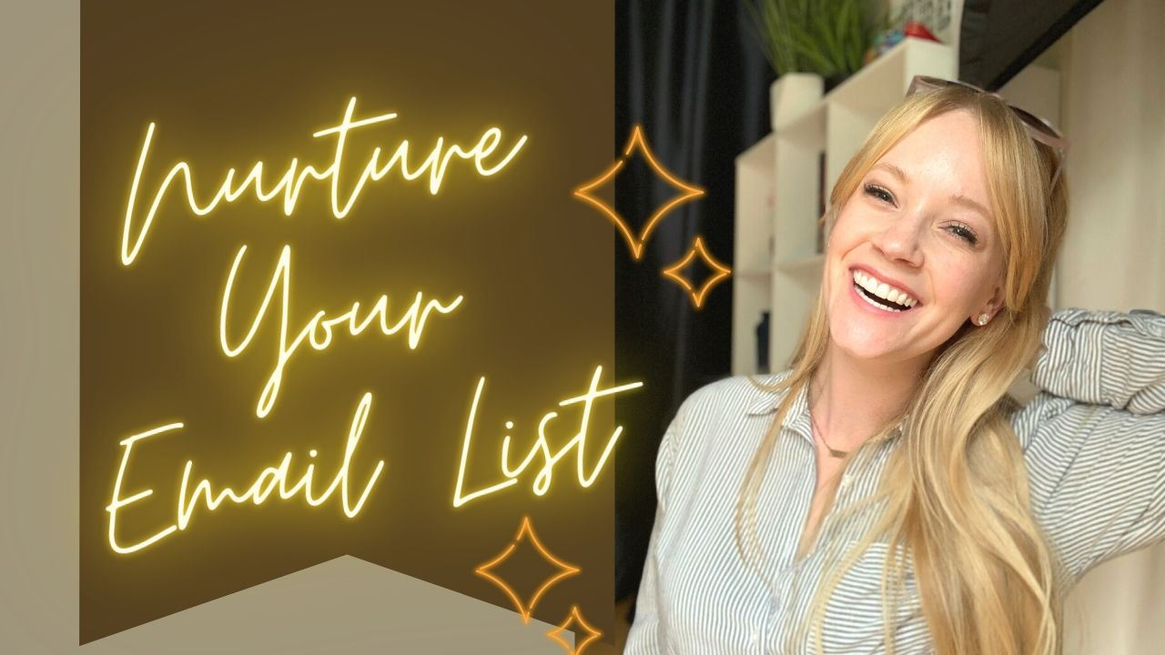 How to Nurture Your Email List With Ease