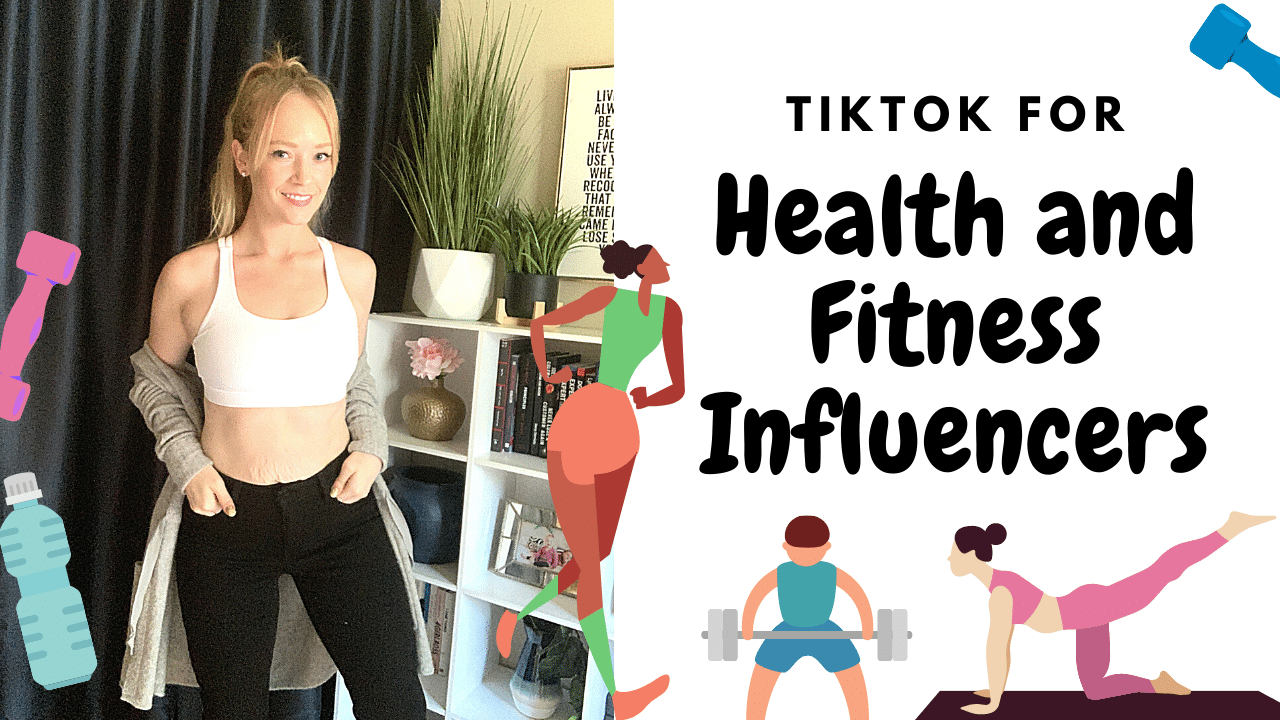 How to Use TikTok for Health and Fitness Influencers