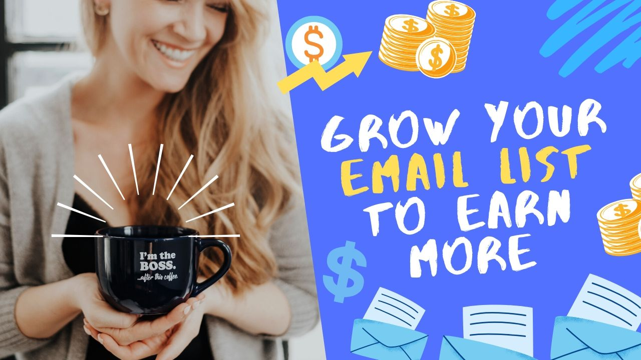Grow your email list AND your revenue