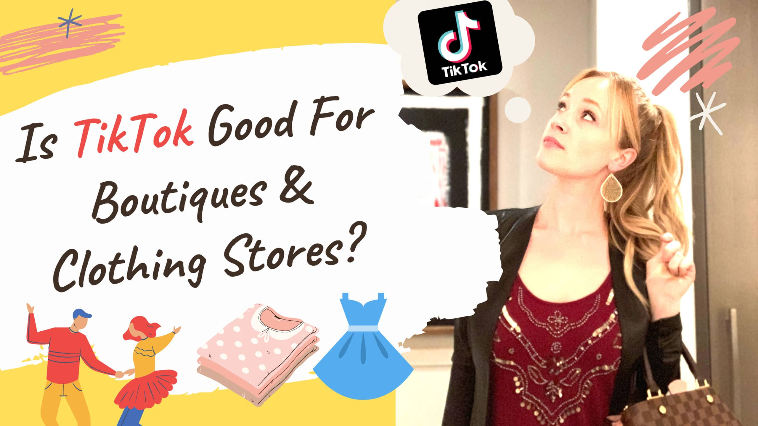 Is TikTok Good for Boutiques and Clothing Stores?