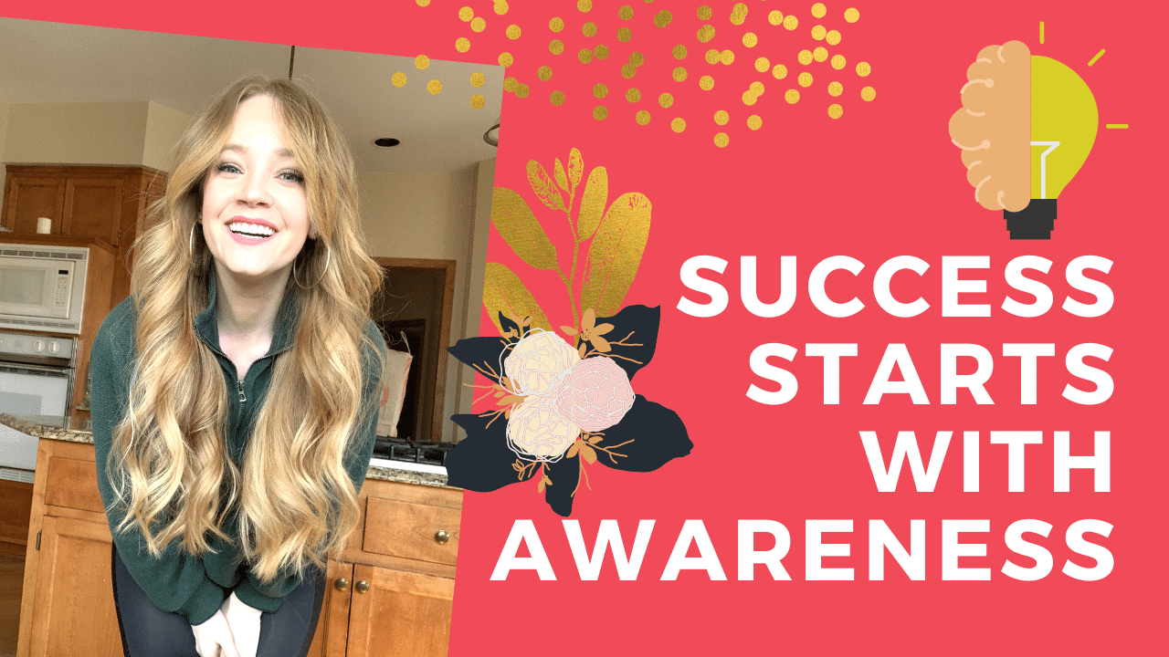 The Recipe for Success: Success Starts with Awareness