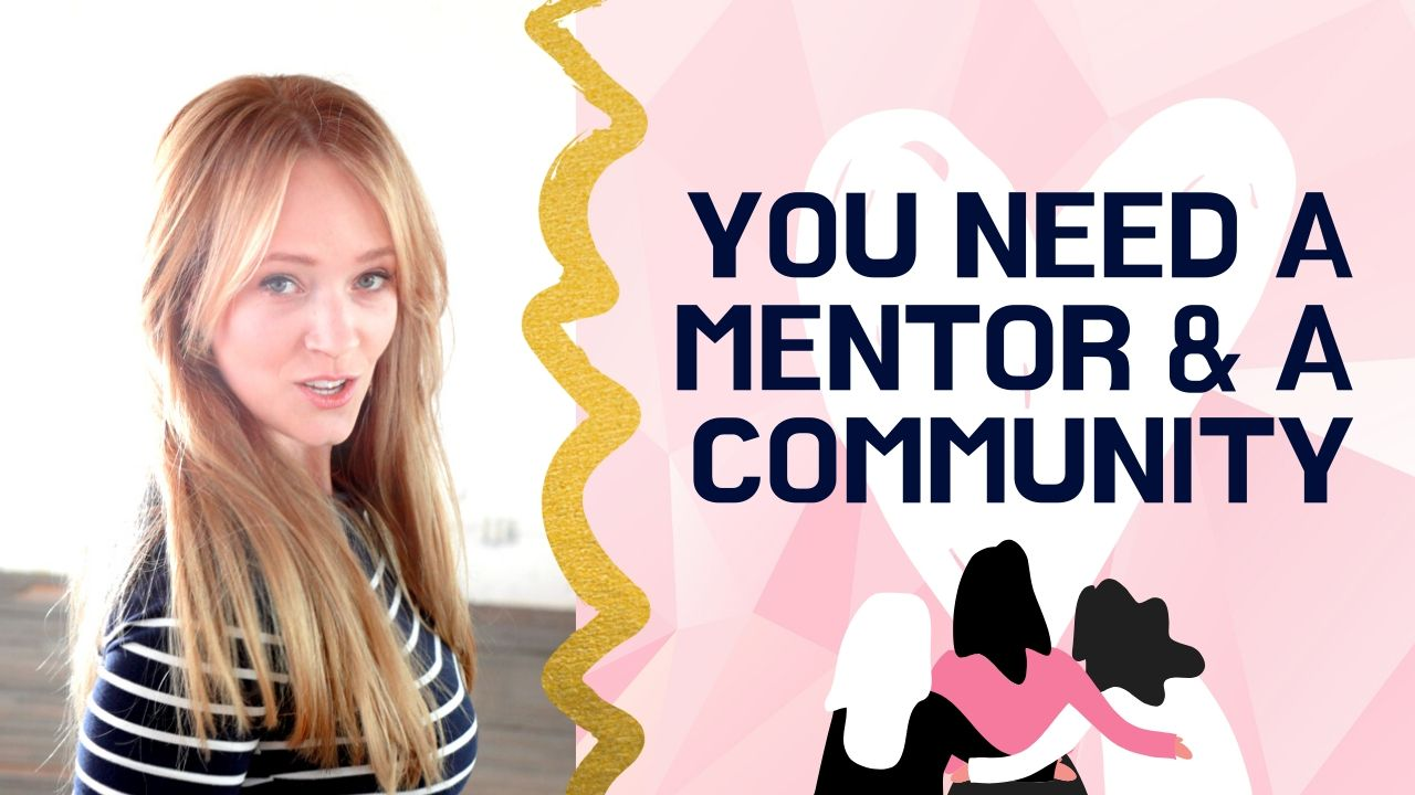 Why You Need a Mentor AND a Community